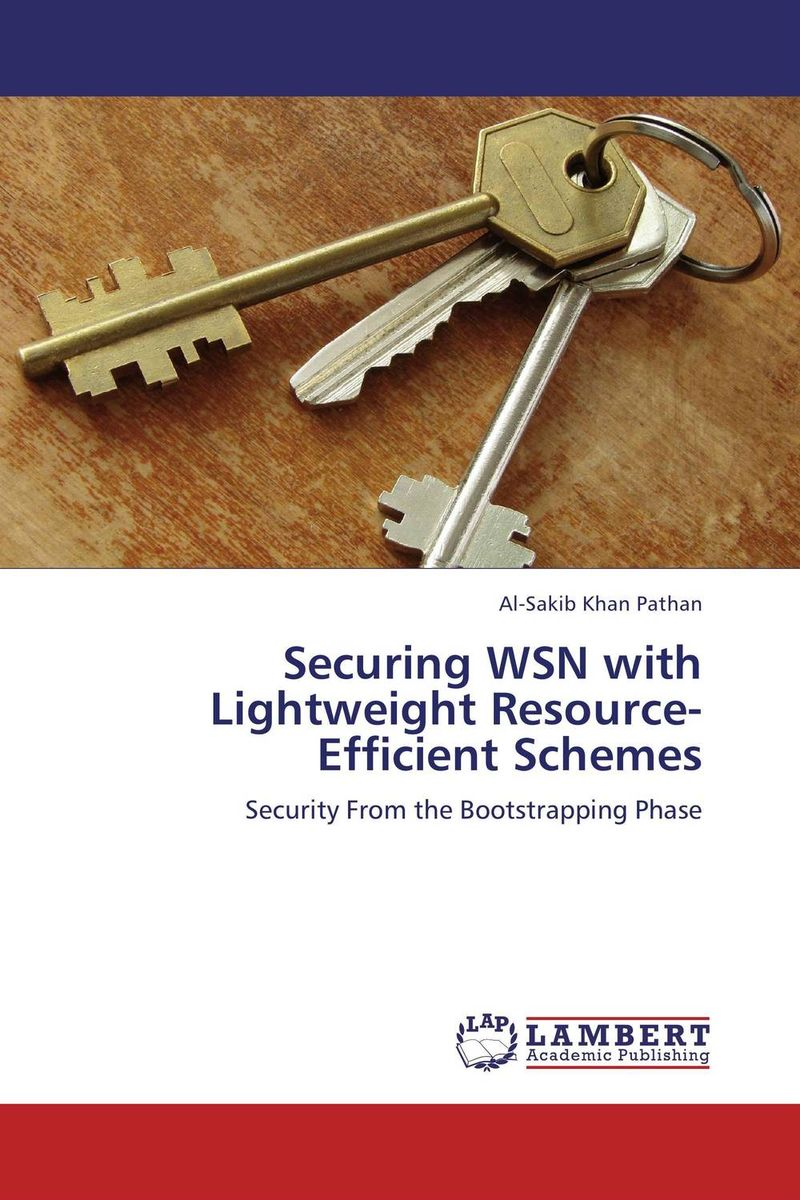 Securing WSN with Lightweight Resource-Efficient Schemes intrusion detection system architecture in wireless sensor network