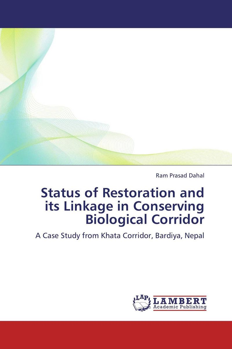 Status of Restoration and its Linkage in Conserving Biological Corridor the destruction of tilted arc – documents