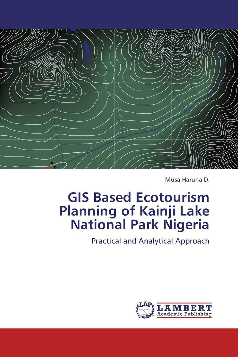 GIS Based Ecotourism Planning of Kainji Lake National Park Nigeria gis