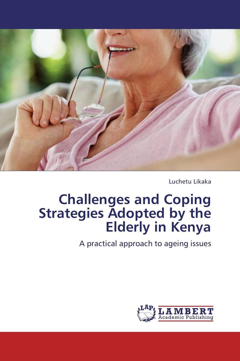Challenges and Coping Strategies Adopted by the Elderly in Kenya gender and socio economic wellbeing of older persons in nigeria
