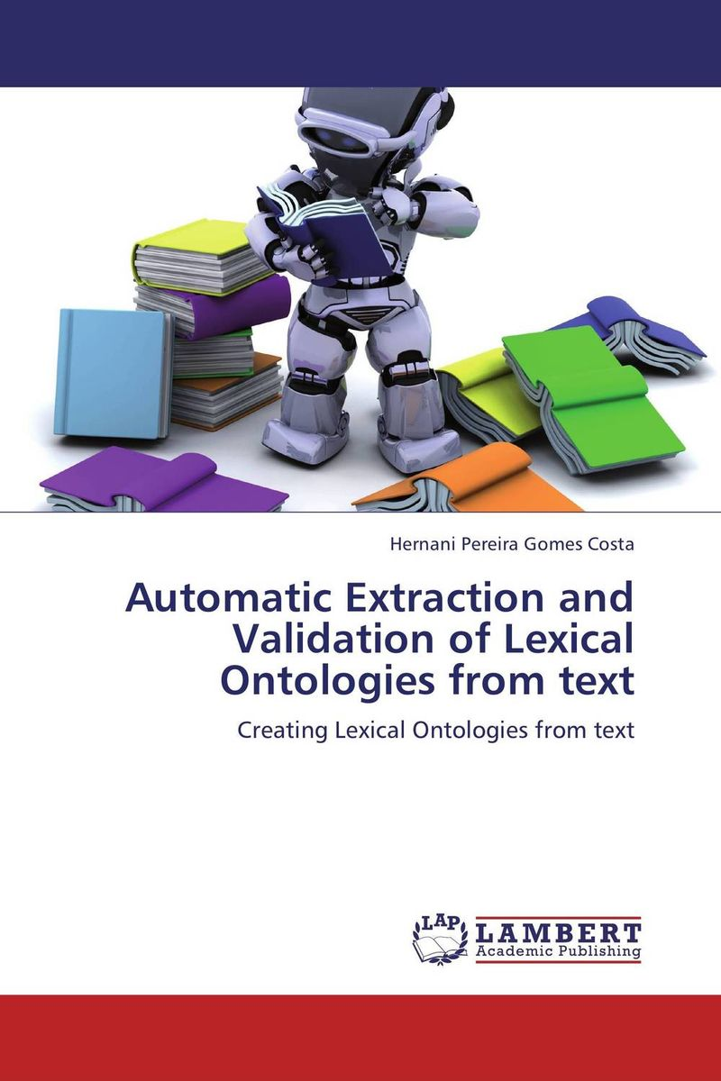 Automatic Extraction and Validation of Lexical Ontologies from text user preference extraction from brain signals