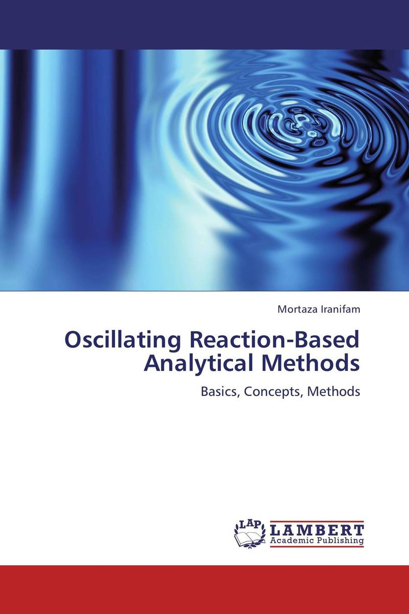 Oscillating Reaction-Based Analytical Methods belousov a security features of banknotes and other documents methods of authentication manual денежные билеты бланки ценных бумаг и документов