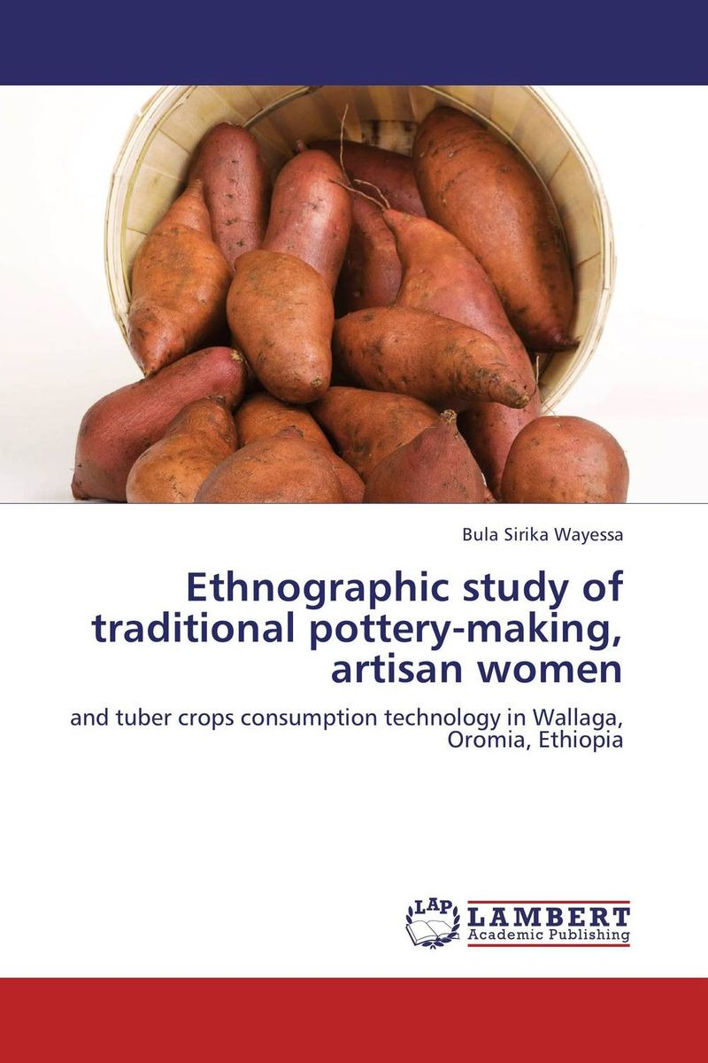 Ethnographic study of traditional pottery-making, artisan women ethnographic study of traditional pottery making artisan women