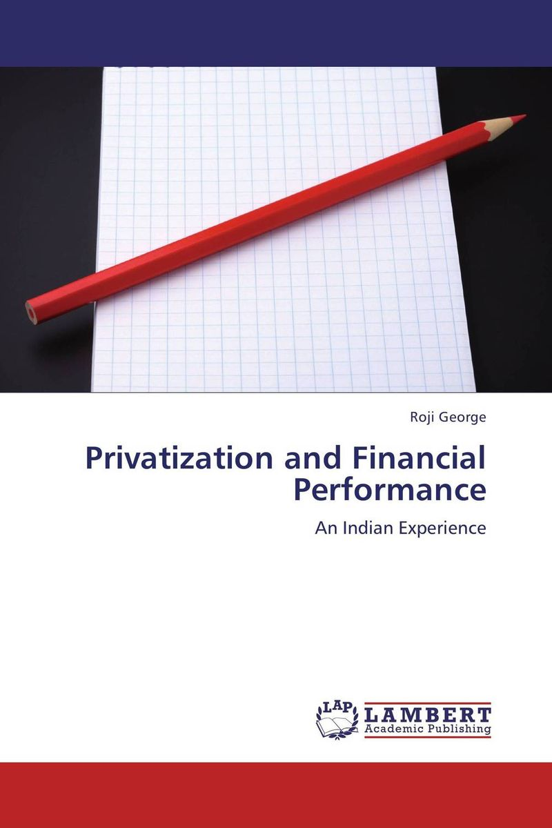 Privatization and Financial Performance thomas stanton managing risk and performance a guide for government decision makers
