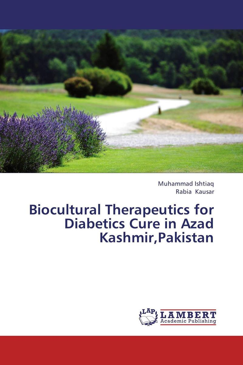 Biocultural Therapeutics for Diabetics Cure in Azad Kashmir,Pakistan effects of exercise in different temperatures in type 1 diabetics