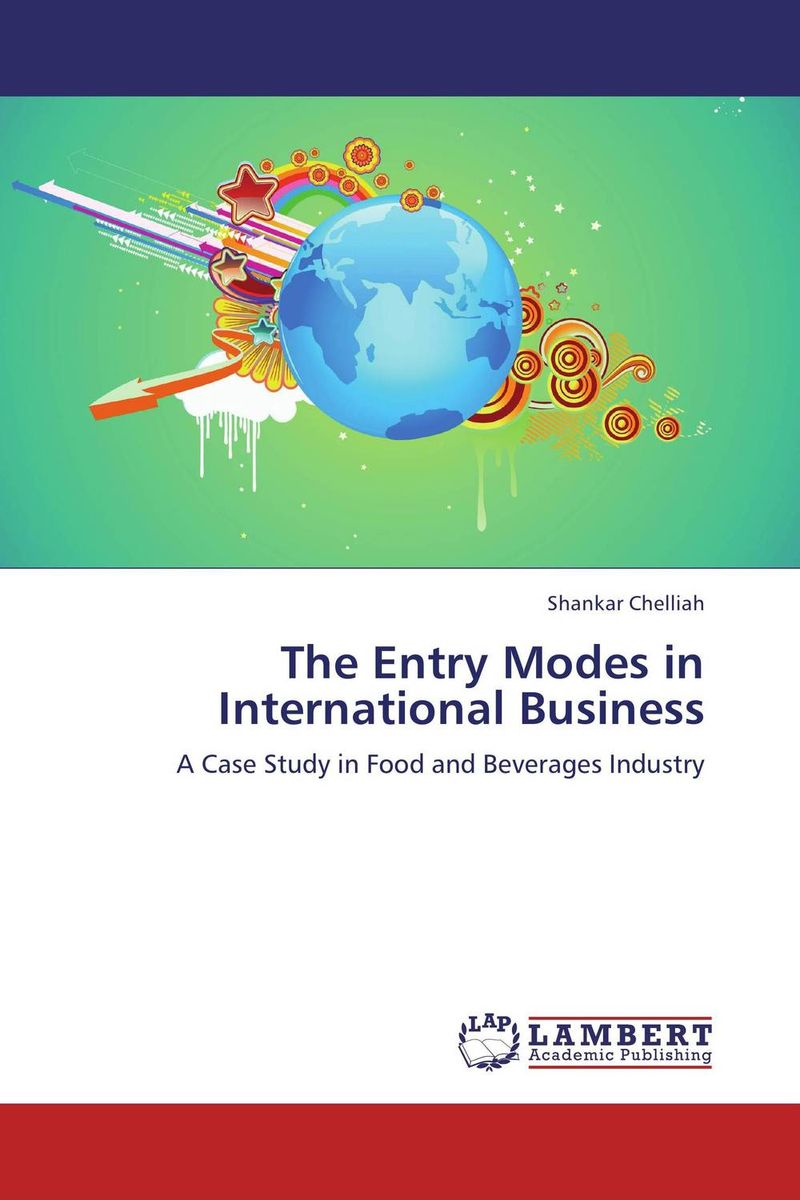 The Entry Modes in International Business