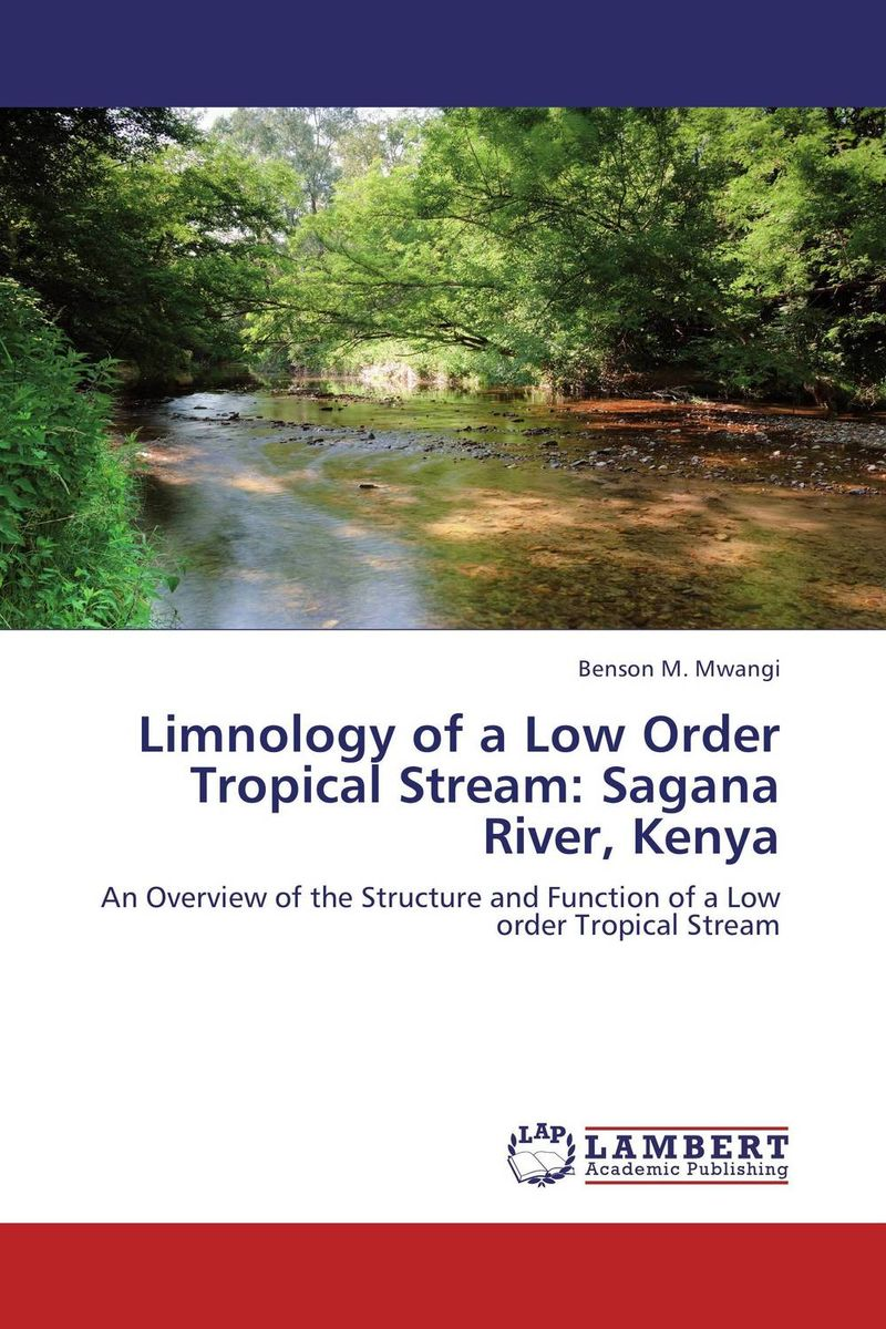 Limnology of a Low Order Tropical Stream: Sagana River, Kenya streams of stream classifications
