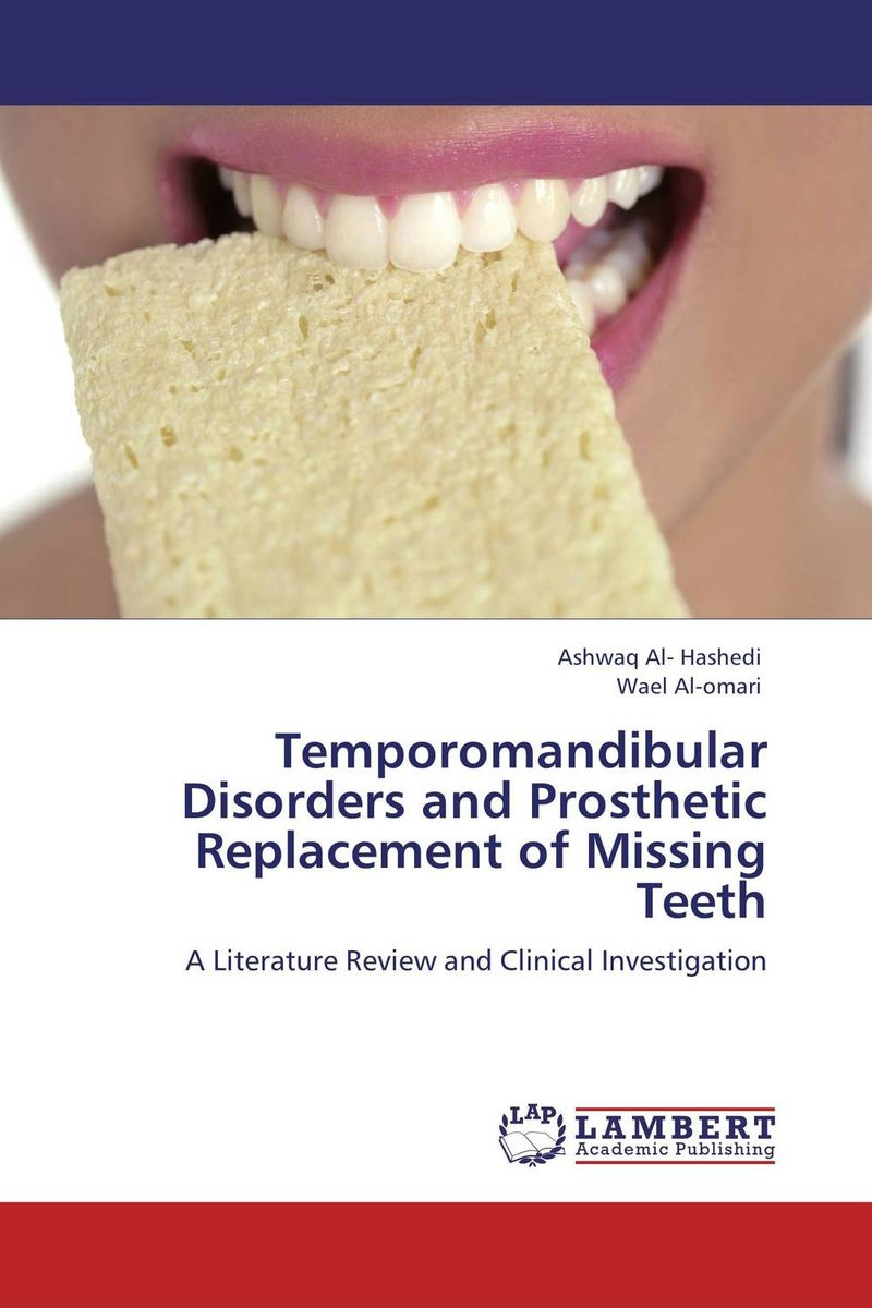 Temporomandibular Disorders and Prosthetic Replacement of Missing Teeth temporomandibular disorders and prosthetic replacement of missing teeth