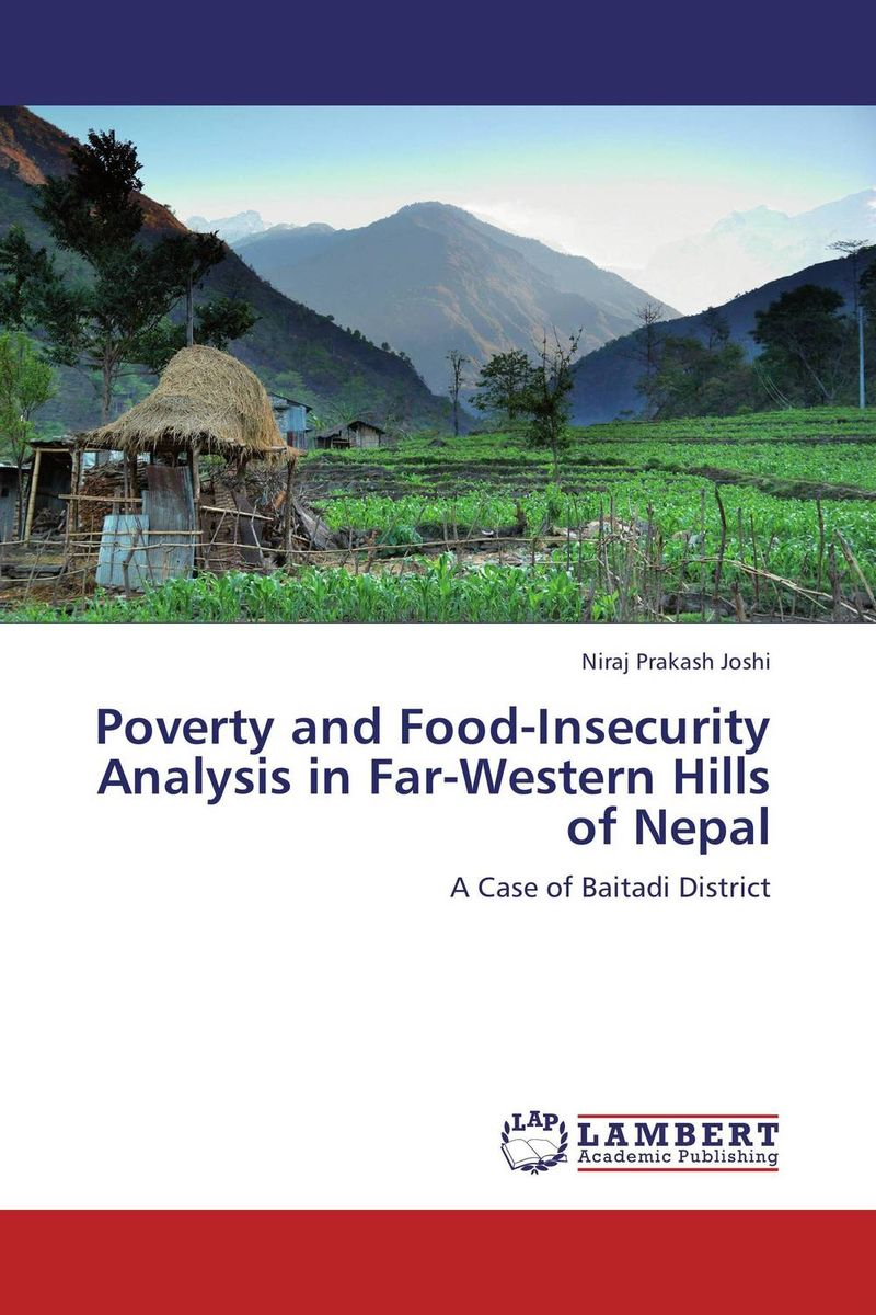 Poverty and Food-Insecurity Analysis in Far-Western Hills of Nepal виниловая пластинка nightwish over the hills and far away