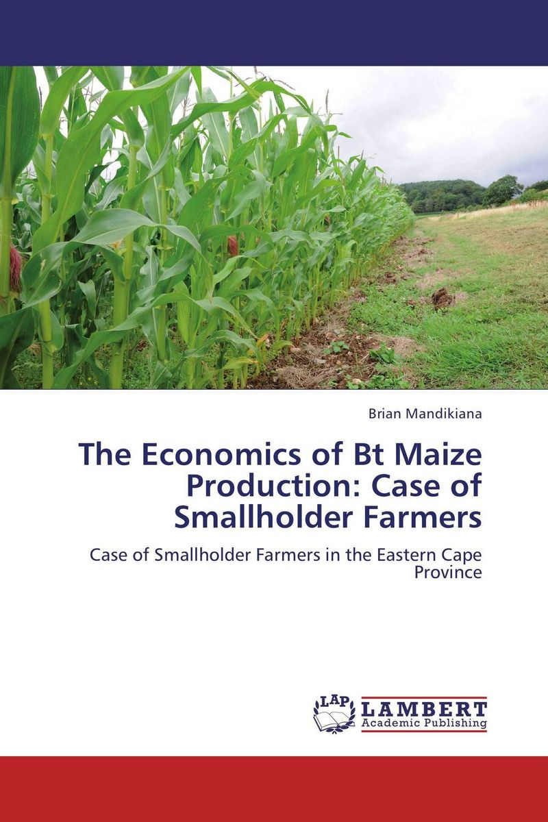 The Economics of Bt Maize Production: Case of Smallholder Farmers simon manda smallholder farmers food security consequences of global land grabs