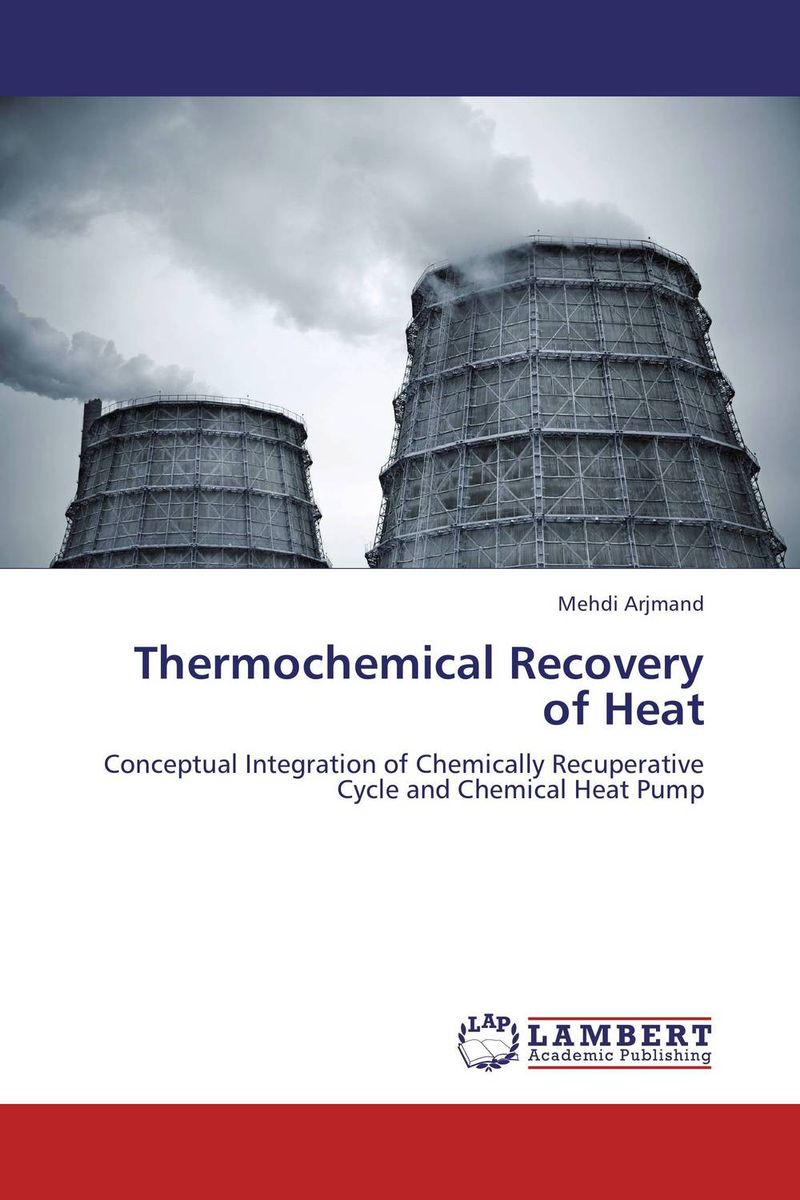 Thermochemical Recovery of Heat waste heat recovery and energy conservation of arl distillation unit