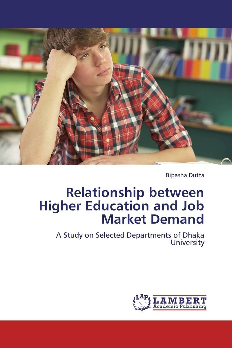 Relationship between Higher Education and Job Market Demand bangladesh higher education system and national university