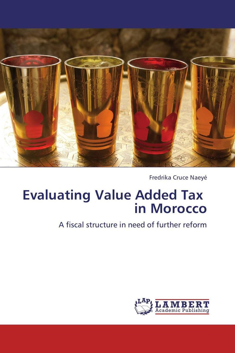Evaluating Value Added Tax   in Morocco james paterson c lean auditing driving added value and efficiency in internal audit