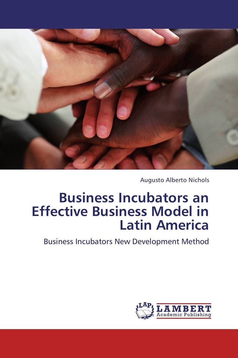 Business Incubators an Effective Business Model in Latin America