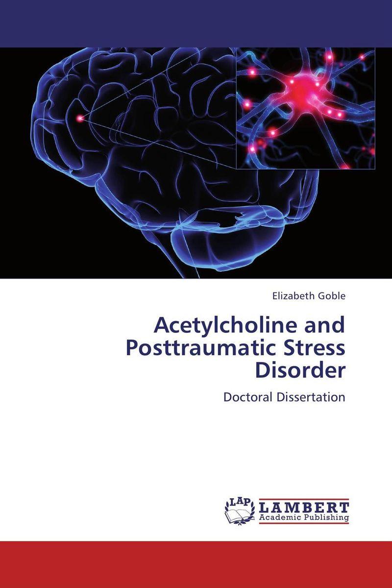Acetylcholine and Posttraumatic Stress Disorder posttraumatic stress disorders in children and adolescents handbook