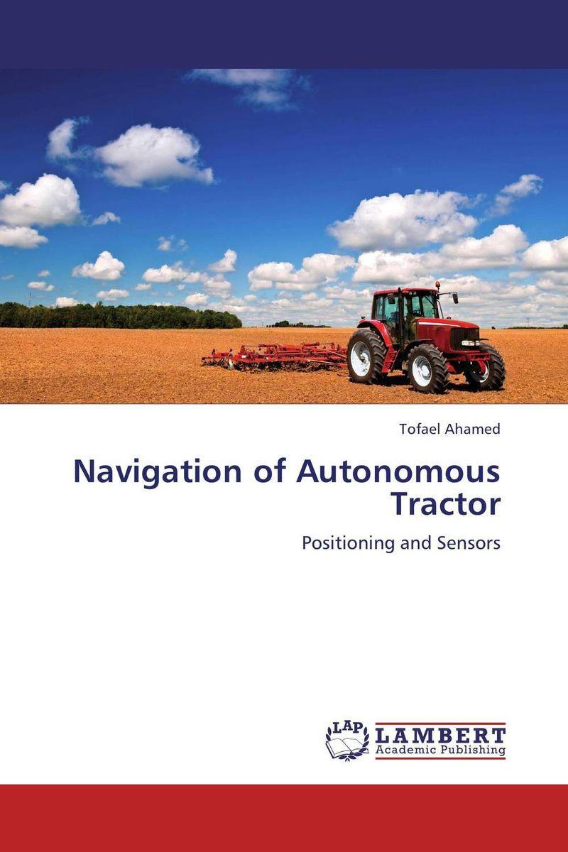 Navigation of Autonomous Tractor adaptive navigation and motion planning for autonomous mobile robots