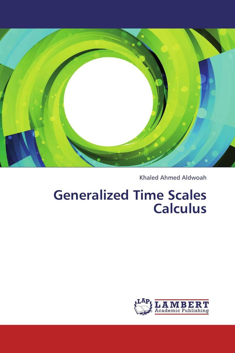 Generalized Time Scales Calculus