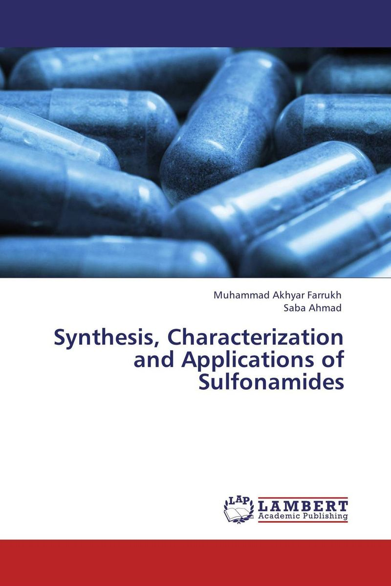 Synthesis, Characterization and Applications of Sulfonamides synthesis characterization and applications of nano cdha
