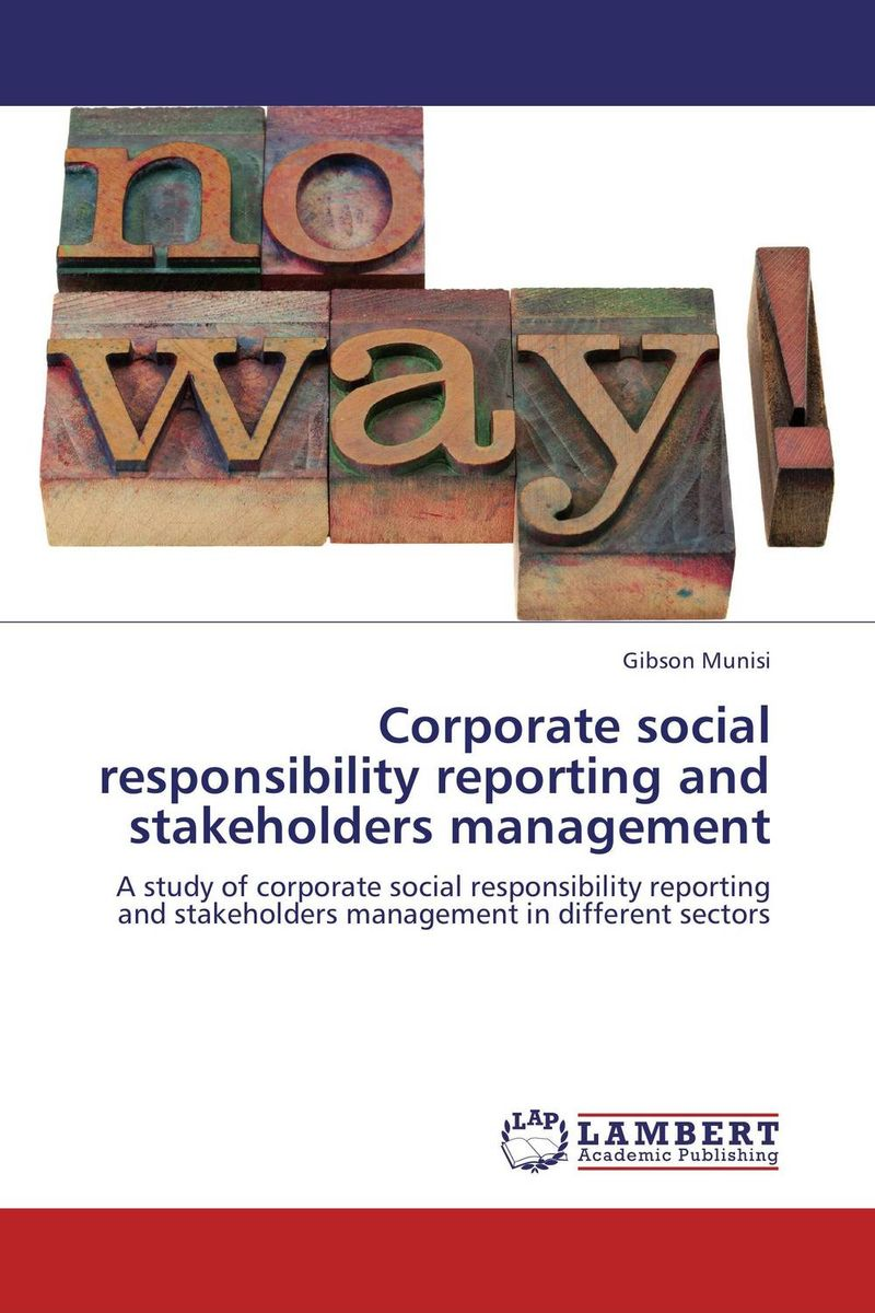 Corporate social responsibility reporting and stakeholders management corporate social responsibility csr in ethiopian floriculture industry