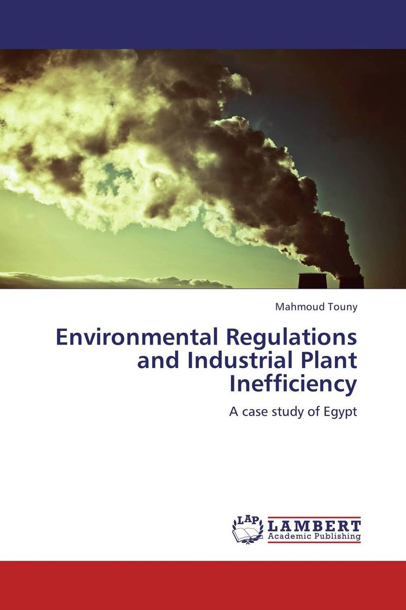 Environmental Regulations and Industrial Plant Inefficiency james e anderson the relative inefficiency of quotas