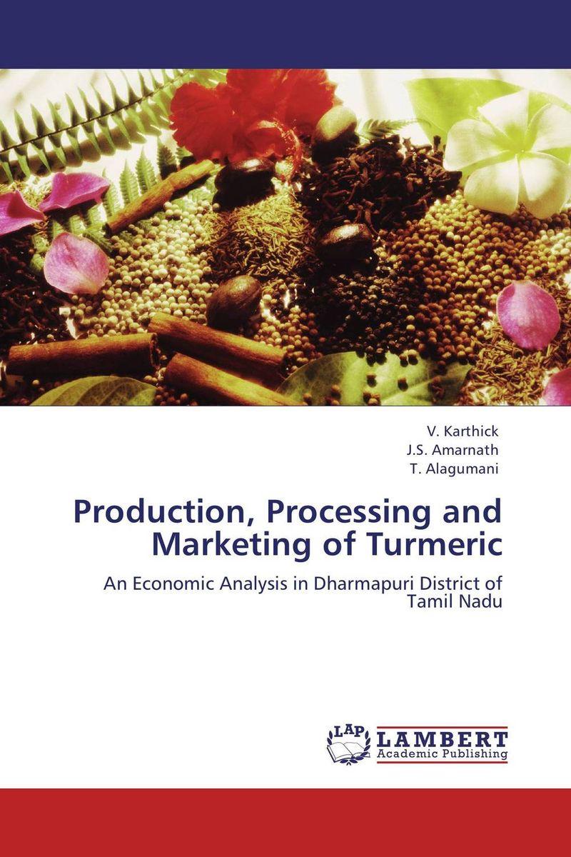 купить Production, Processing and Marketing of Turmeric недорого