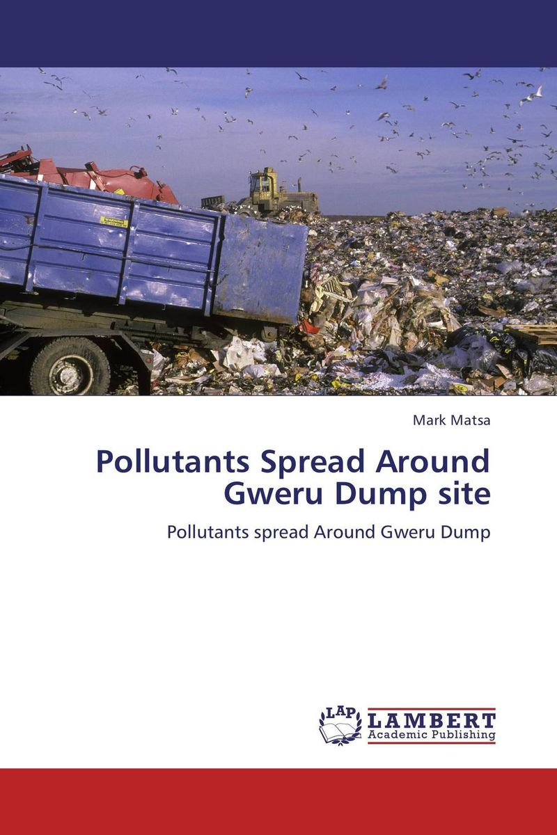 Pollutants Spread Around Gweru Dump site sampling and analysis of environmental chemical pollutants a complete guide