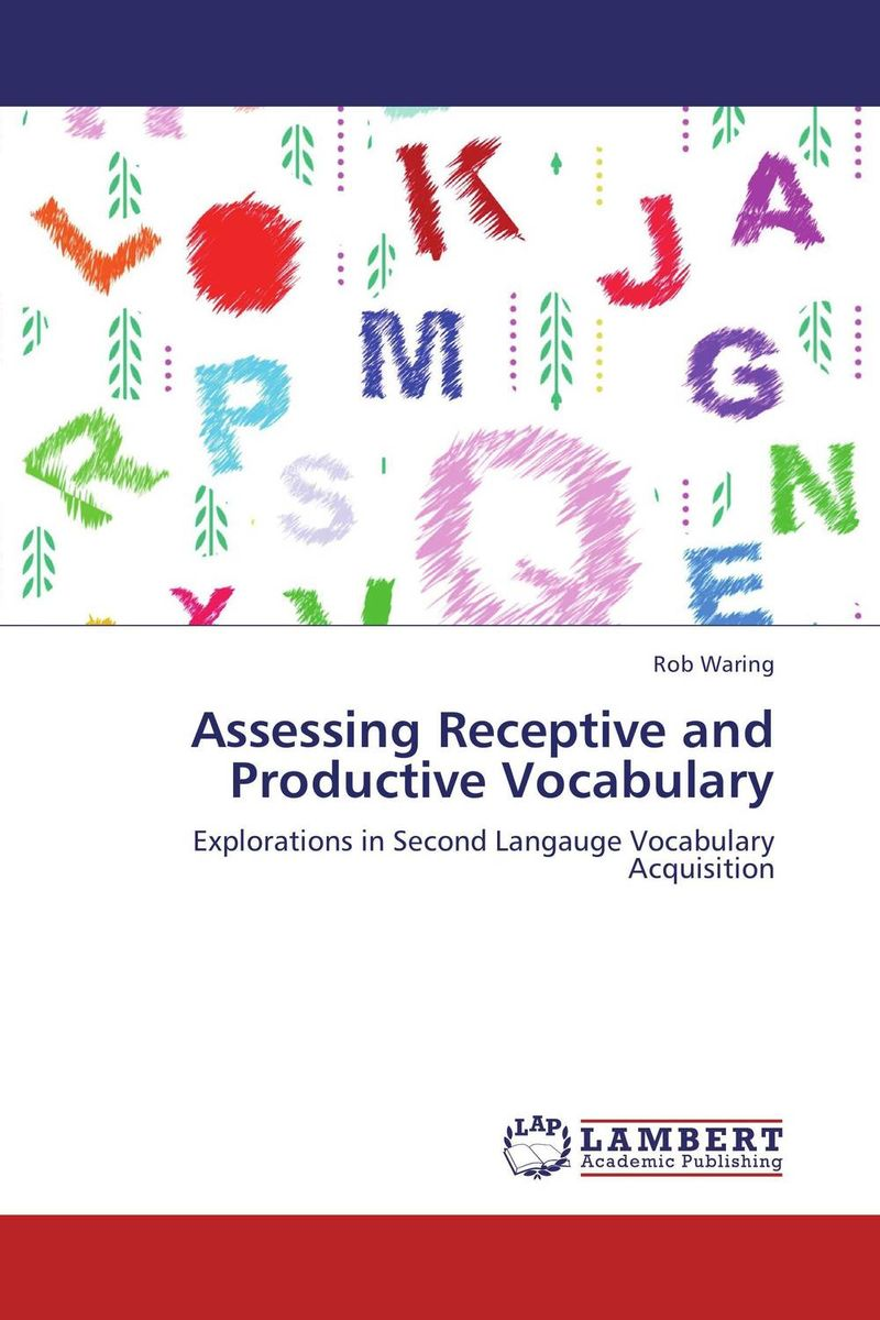 Assessing Receptive and Productive Vocabulary zoltan dornyei the psychology of second language acquisition