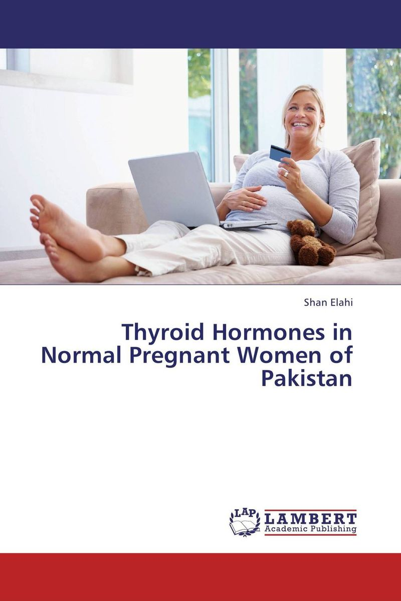 Thyroid Hormones in Normal Pregnant Women of Pakistan hormones risk factors for gynecological cancers in albanian women