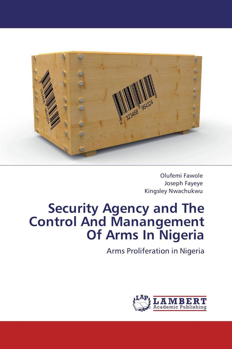 Security Agency and The Control And Manangement Of Arms In Nigeria maggie robinson in the arms of the heiress