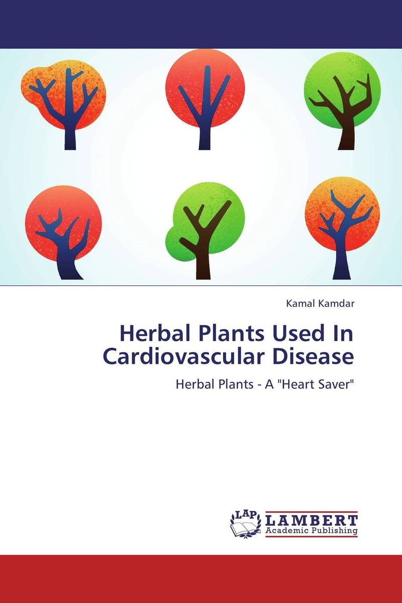Herbal Plants Used In Cardiovascular Disease herbal muscle