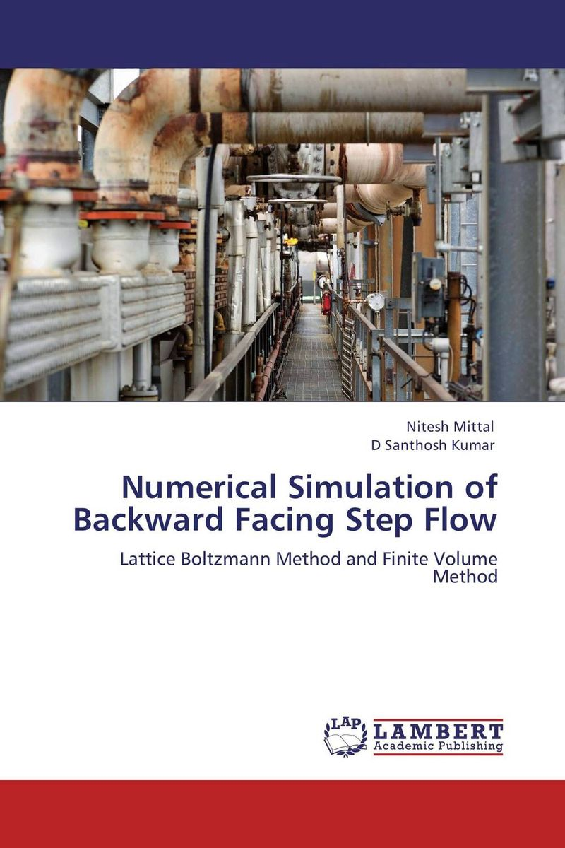Numerical Simulation of Backward Facing Step Flow amol holkundkar numerical simulation of interaction of short pulse lasers with plasma