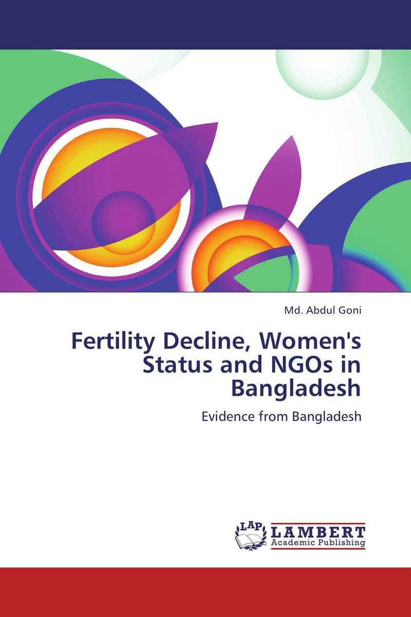 Fertility Decline, Women's Status and NGOs in Bangladesh current fertility status in cattle of mini dairy farms