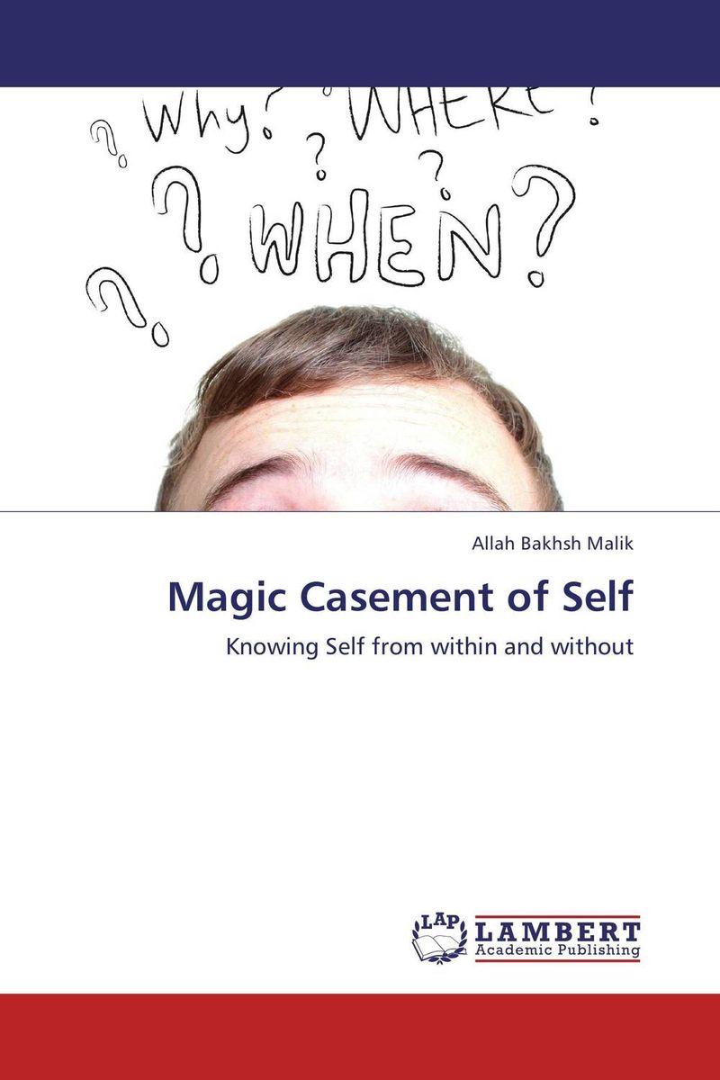 Magic Casement of Self stephen l white the unity of the self