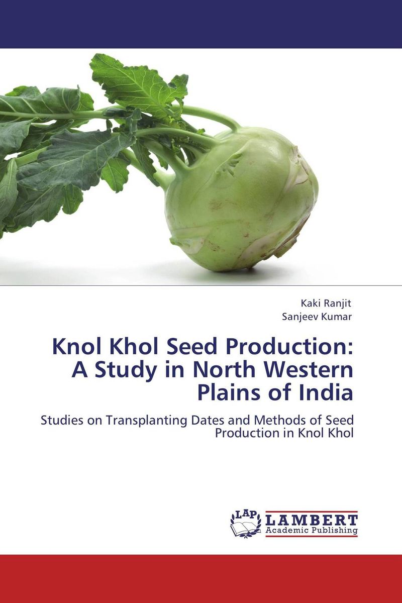 Knol Khol Seed Production:  A Study in North Western  Plains of India rakesh kumar production potential of summer mungbean cultivars in india