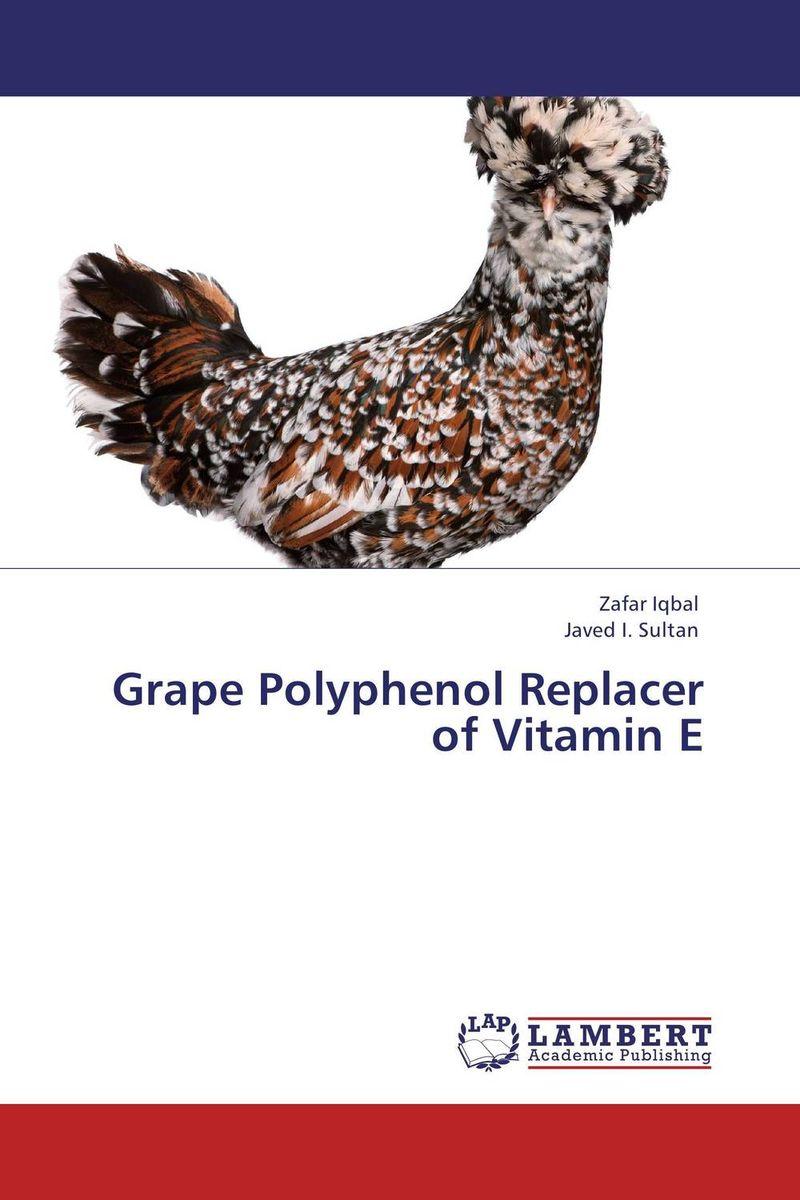 Grape Polyphenol Replacer of Vitamin E vitamin d effect on calcium homeostasis in preeclampsia