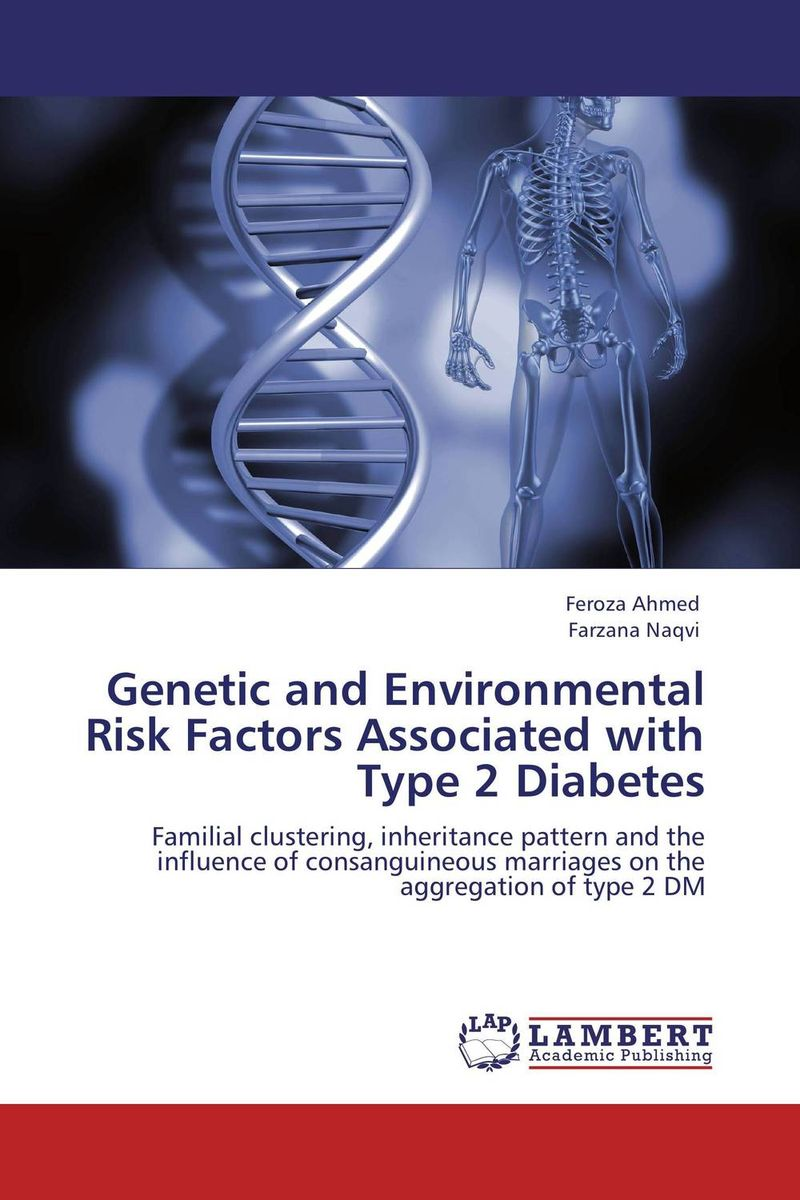 Genetic and Environmental Risk Factors Associated with Type 2 Diabetes factors associated with bone health in young adults