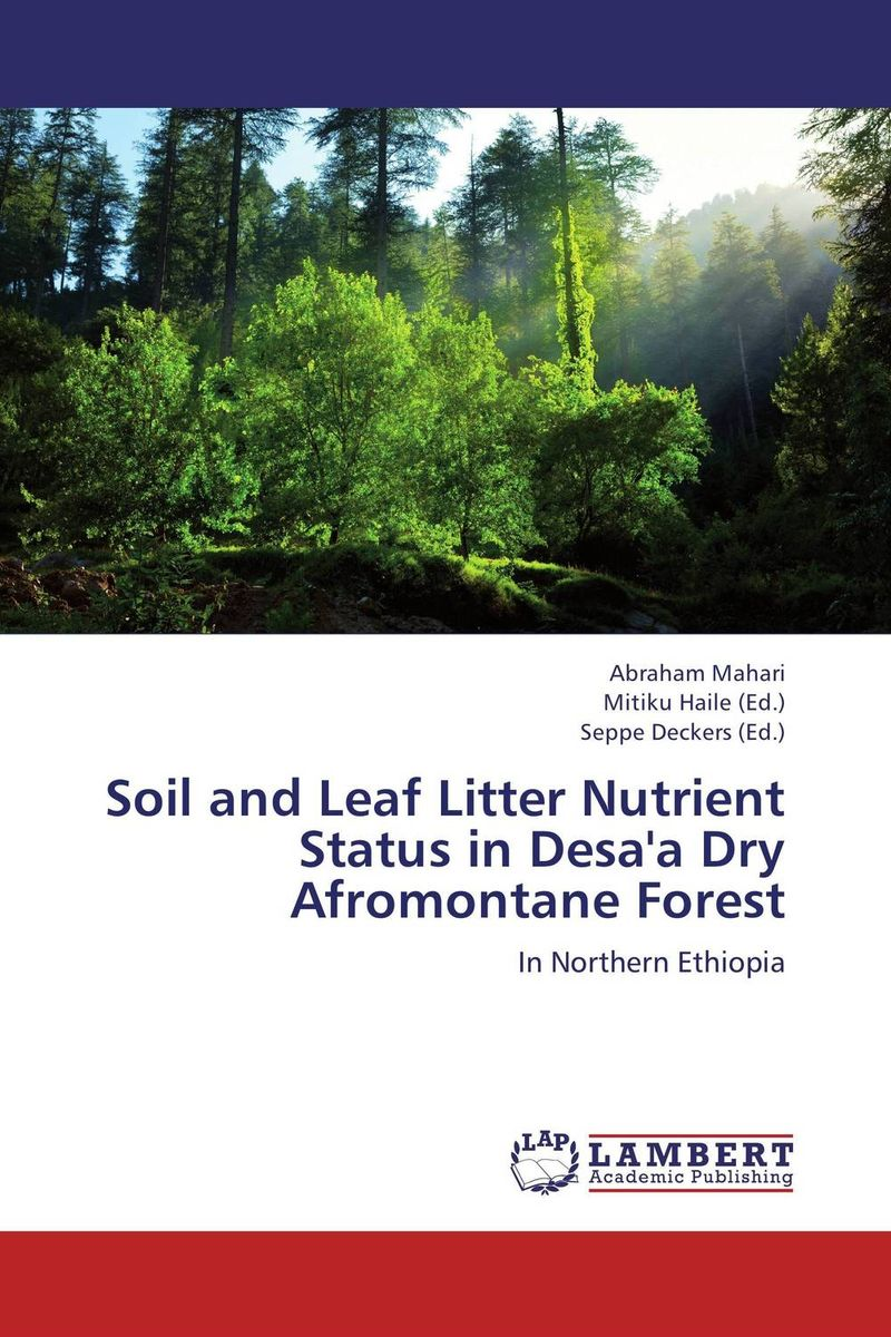 Soil and Leaf Litter Nutrient Status in Desa'a Dry Afromontane Forest status of soils and water reservoirs near industrial areas of baroda