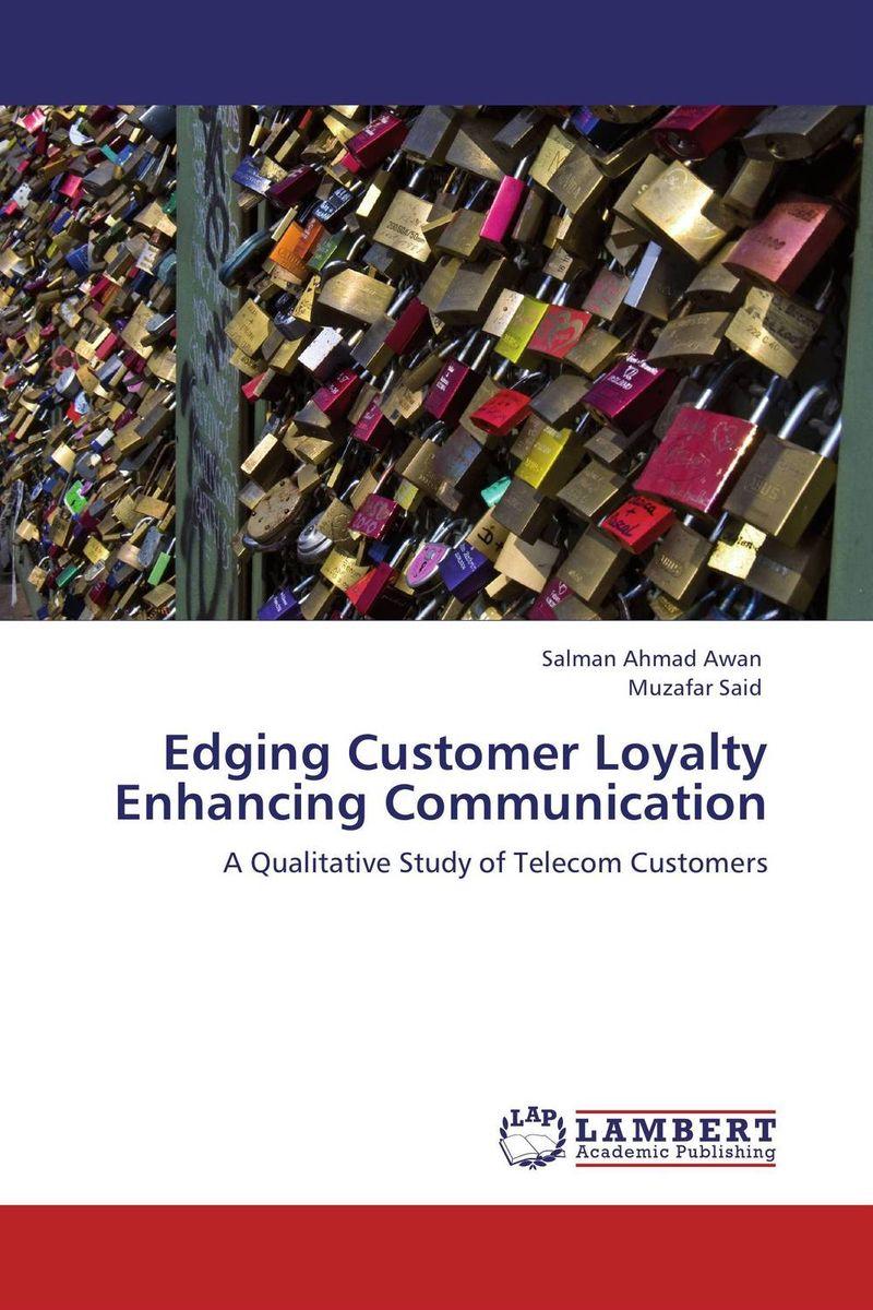 Edging Customer Loyalty Enhancing Communication marta pecourt gracia enhancing communication in music therapy