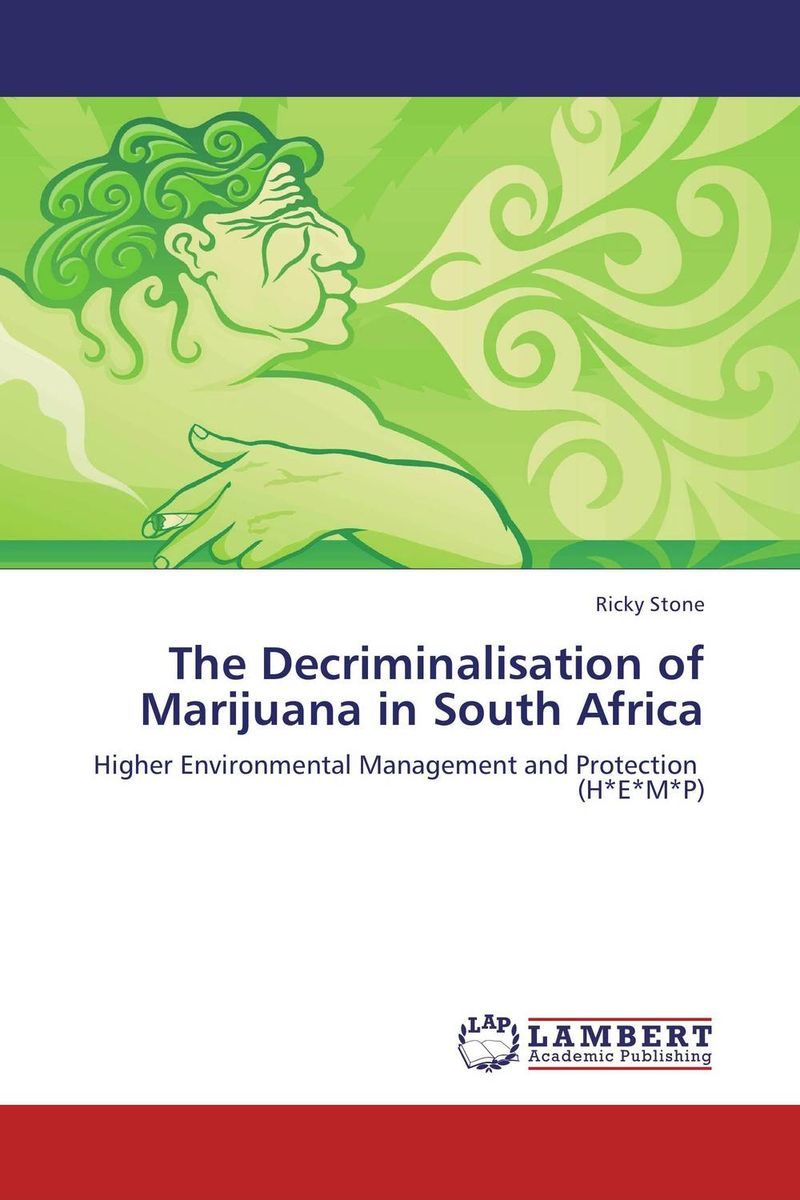 The Decriminalisation of Marijuana in South Africa