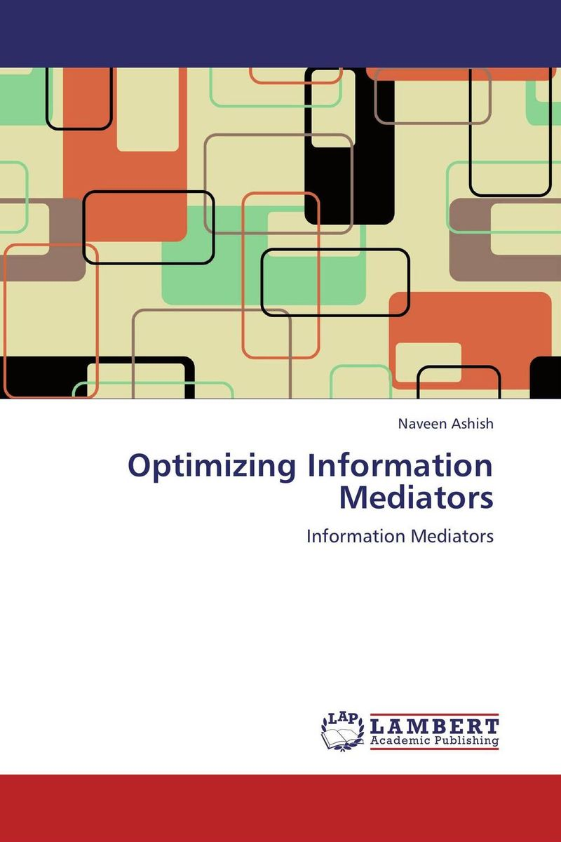 Optimizing Information Mediators