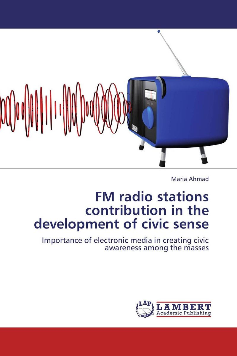 FM radio stations contribution in the development of civic sense sense and sensibility