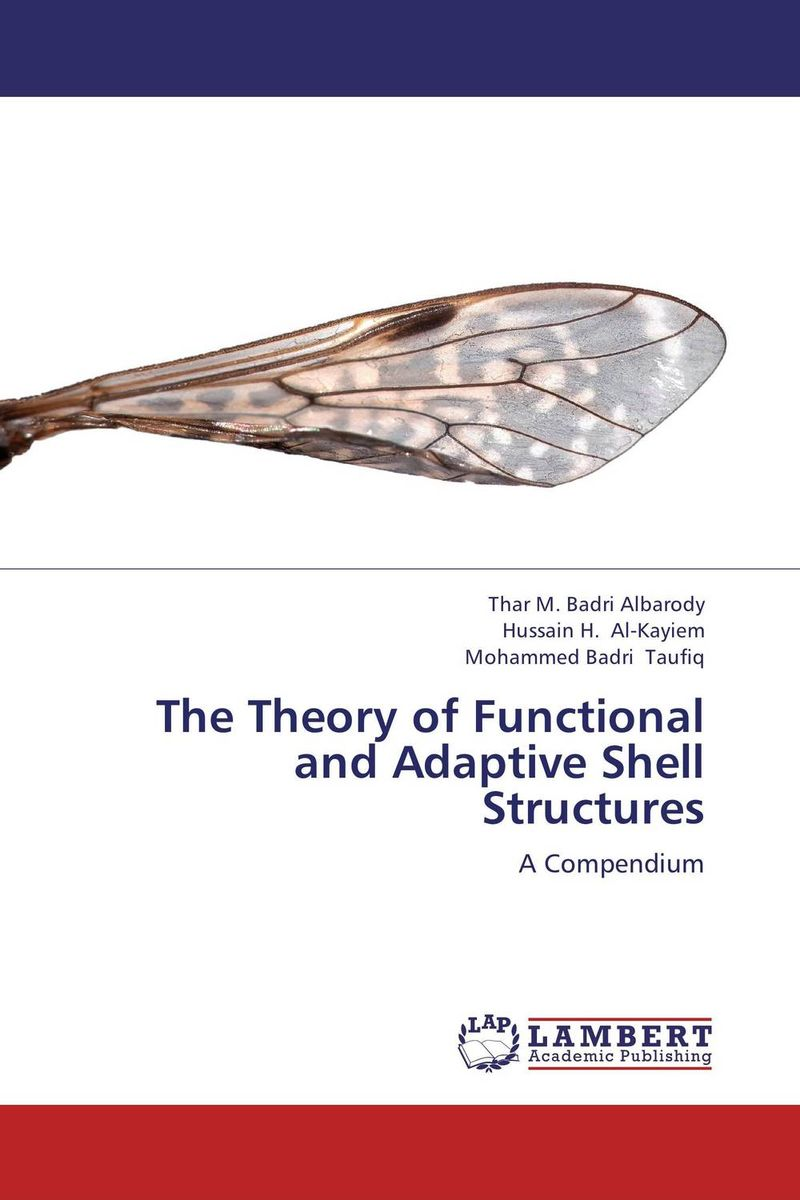 The Theory of Functional and Adaptive Shell Structures