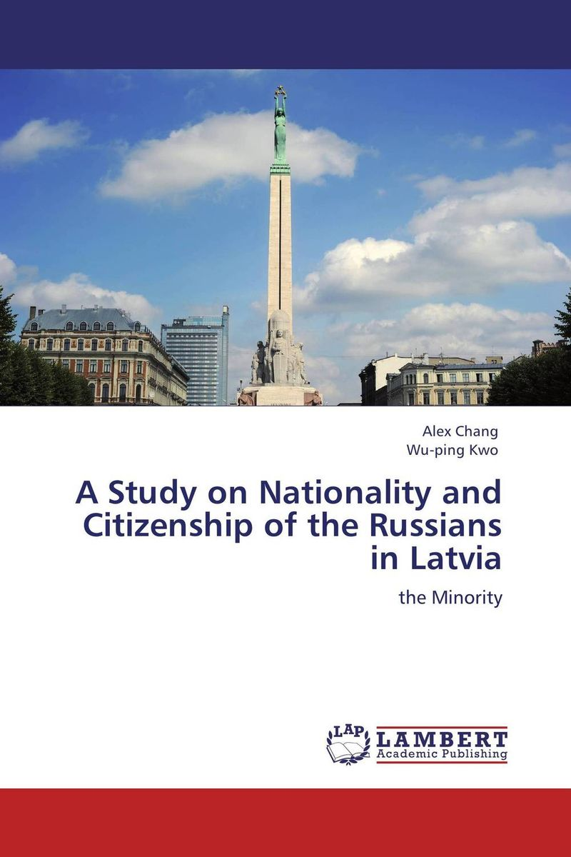 A Study on Nationality and Citizenship of the Russians in Latvia a study of the religio political thought of abdurrahman wahid