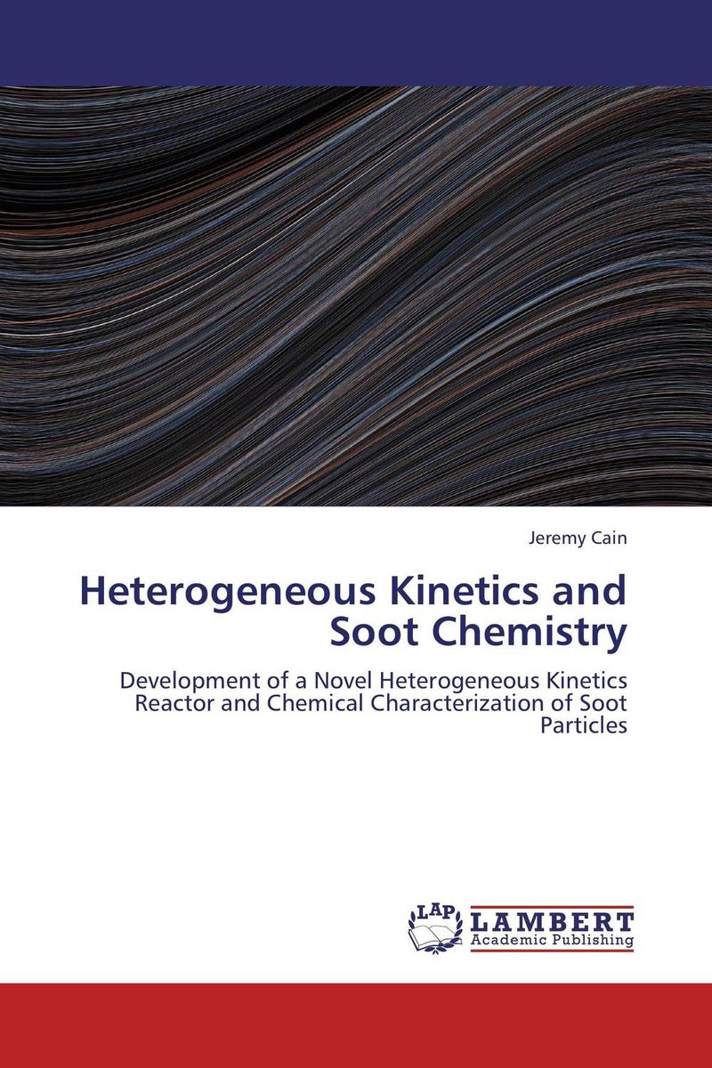 Heterogeneous Kinetics and Soot Chemistry sanat kumar das and achuthan jayaraman atmospheric radiative forcing
