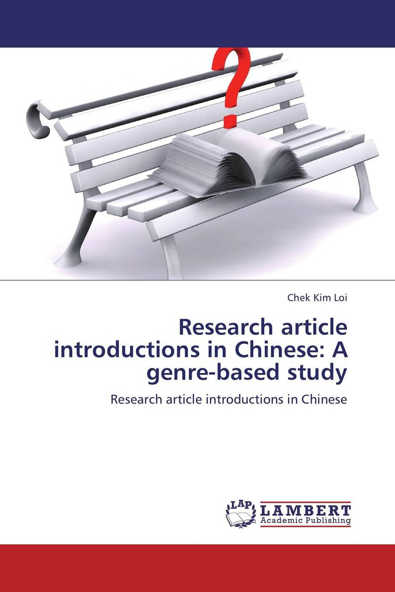 Research article introductions in Chinese: A genre-based study