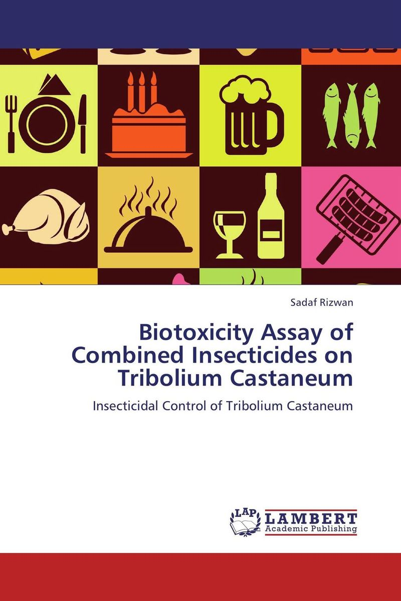 Biotoxicity Assay of Combined Insecticides on Tribolium Castaneum pharmacological and toxicological investigations of saraca indica