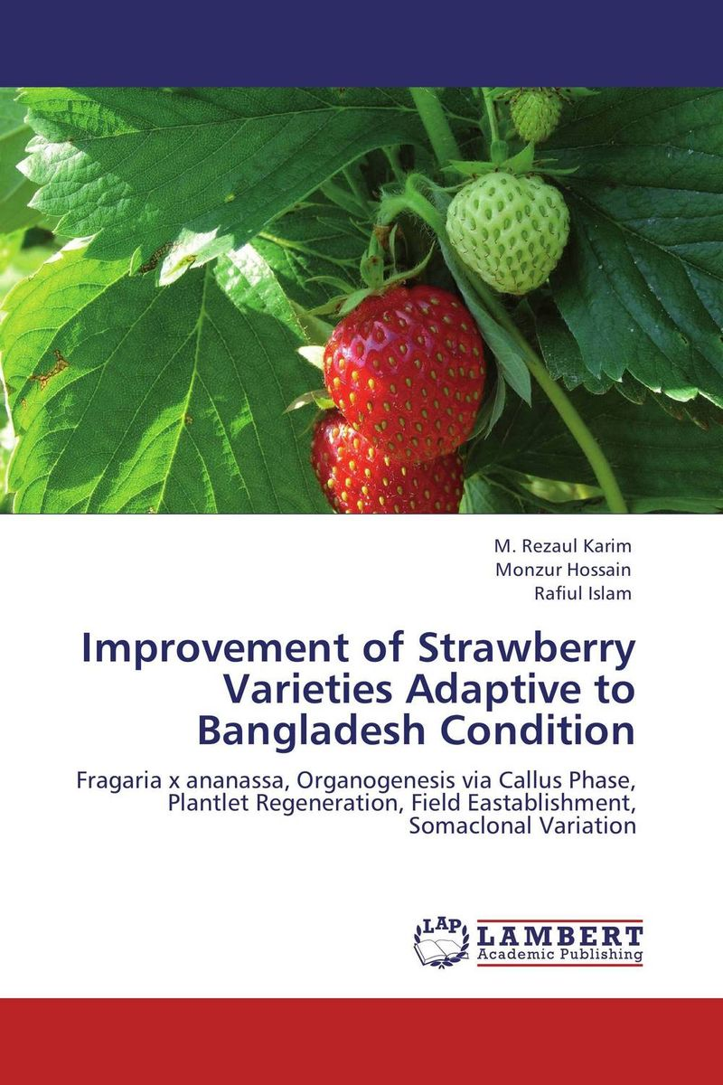 Improvement of Strawberry Varieties Adaptive to Bangladesh Condition prem chand cytoarchitecture and neuronal types in forebrain of strawberry finch