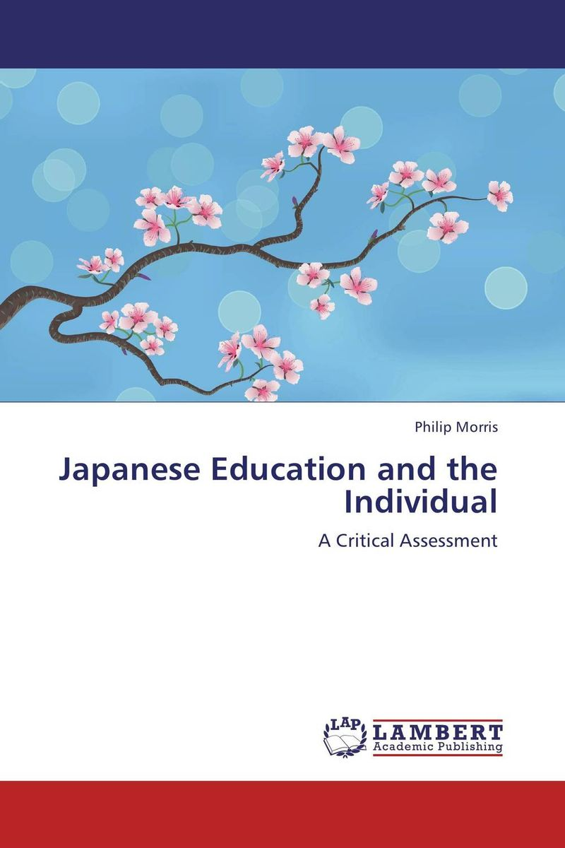 Japanese Education and the Individual affair of state an