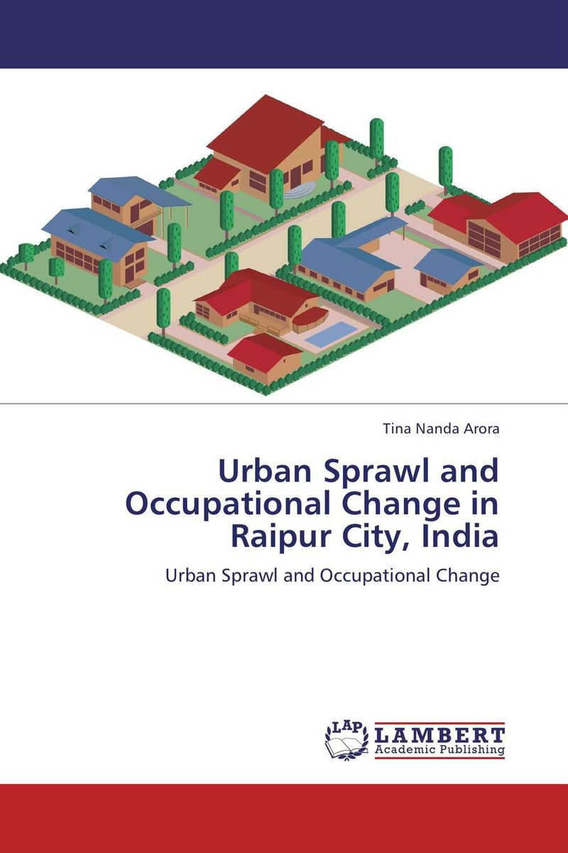Urban Sprawl and Occupational Change in Raipur City, India bix f9 advanced cervical change and the relationship of the birth canal model mq180