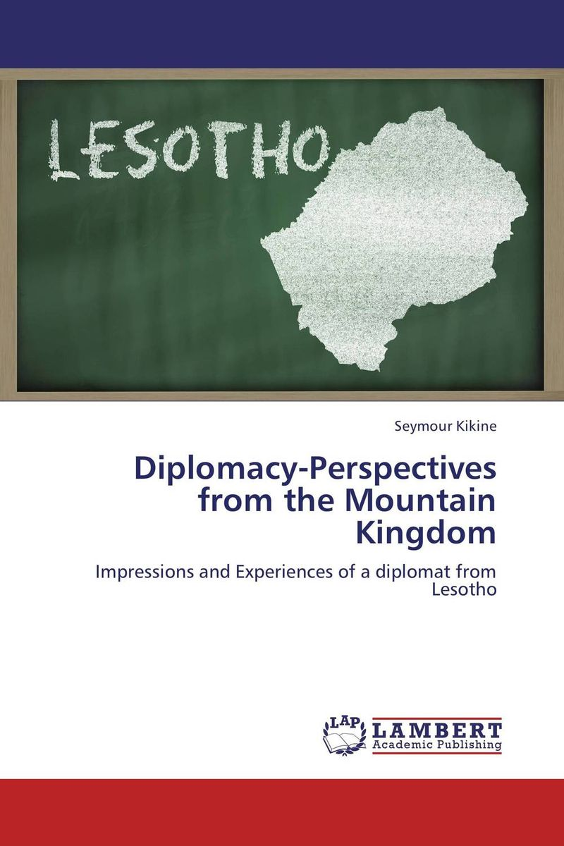 Diplomacy-Perspectives from the Mountain Kingdom the letters of the republic – publication